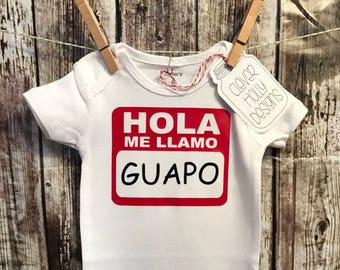 Hola Me Llamo - GUAPO, Hello My Name - HANDSOME, Baby Onesie (long sleeve or short sleeve bodysuit) [Spanish Humor, new baby gift idea]
