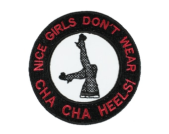 Nice Girls Don't Wear Cha Cha Heels Female Trouble John Waters Iron On Patch