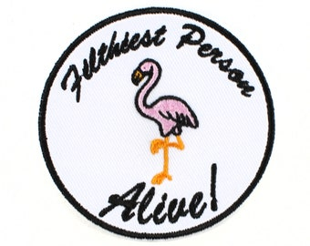Filthiest Person Alive Pink Flamingos Iron On Patch