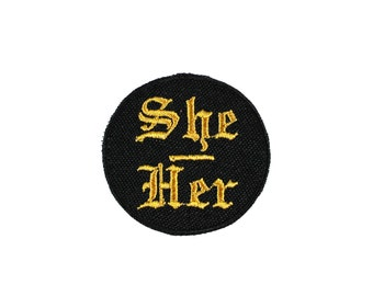 She Her-Pronoun-Embroidered-Iron On-Sew On Patch