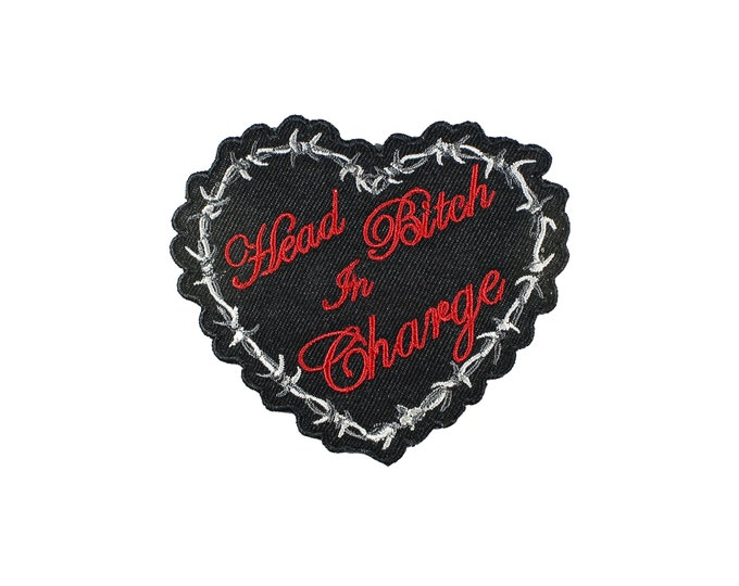 Featured listing image: Head Bitch In Charge Barbed Wire Heart Embroidered Iron On Patch