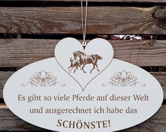 Sign with heart «The SCHÖNSTE PFERD of Die Welt 06» saying horses doorsign dedorsign gift horse-owner riding rider mare foal