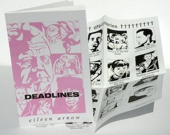 Deadlines, Chapbook edition of 300