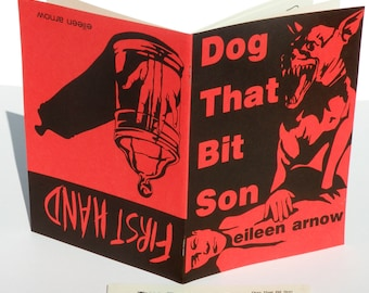 Dog That Bit Son/First Hand, Chapbook Edition of 500
