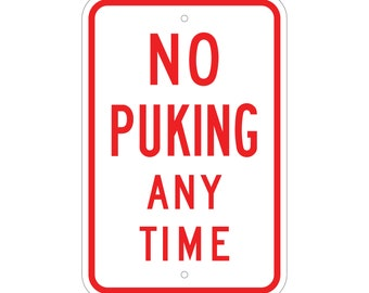 No Puking Any Time