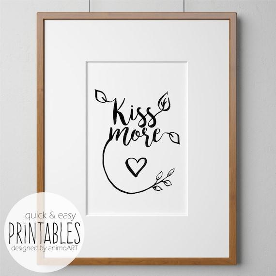 Wandbild Kiss more Deko Selbermachen Wandbilder mit Spruch