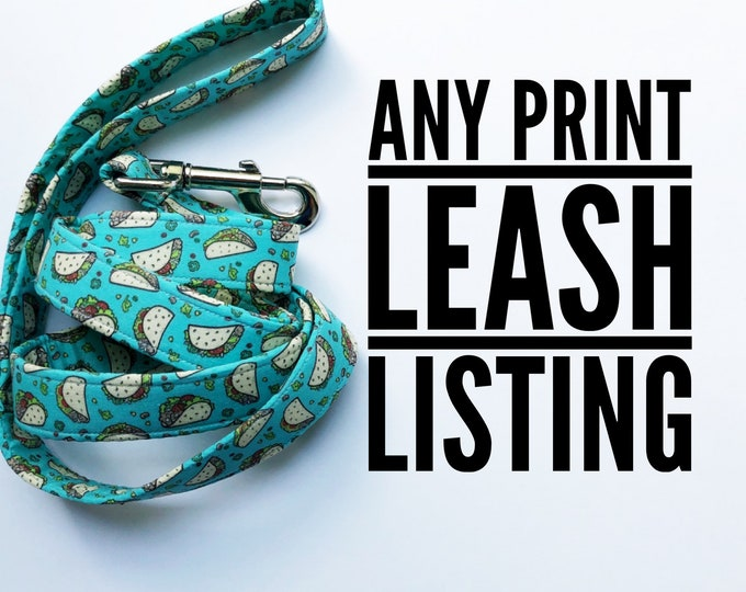 Featured listing image: Any Print- Leash