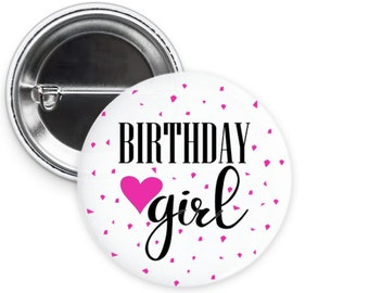 Birthday Girl Personalized Button Pin Party Favors with Optional Foil Ring