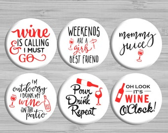 Button Magnets - Fridge Magnets - Funny Wine Magnets - Cute Kitchen Magnets - Kitchen Decor - Set of Magnets - Party Favors - Office Decor