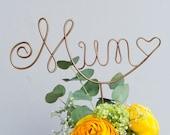 Gift for Mum, Plant Marker, Flower Sign