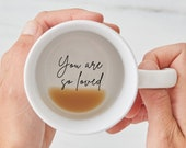 You are so loved hidden message mug