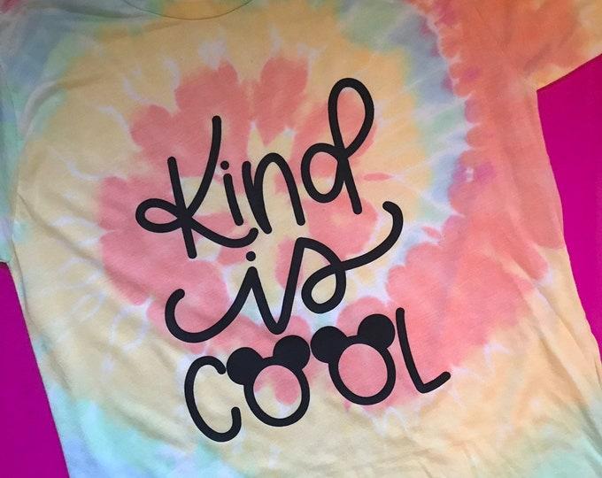 Kind is Cool / Tie Dye