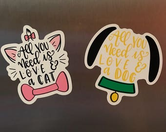 All You Need is Love and a Dog / Love and a Cat / Magnet