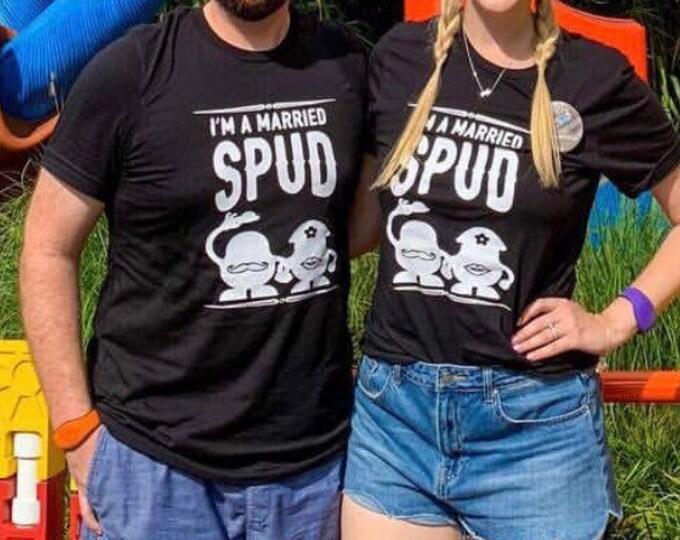 I'm a Married Spud / Toy Story / Mr. Potato Head /  Unisex Tee / Ladies Tank