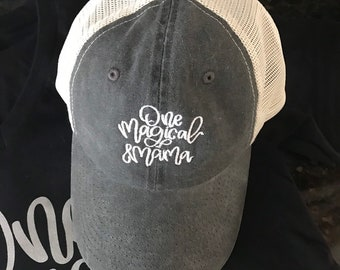 One Magical Mama / Trucker Style Dad Hat