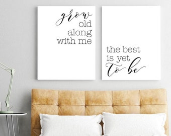 Grow Old Along With Me Printable Sign Set, Hadley Designs. Bedroom Wall Art Print, Minimalist Art, Wall Art Print Set, Printable Art