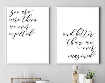 You Are More Than We Ever, Home Decor Wall Art, Bedroom Wall Decor Over the Bed, Home Wall Sign, Wall Art Prints Quotes, Office Wall Art