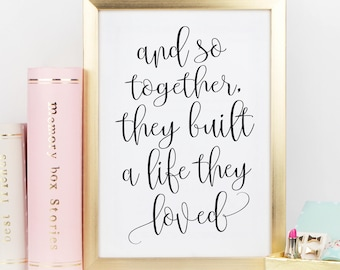 Together They Built A Life Loved Sign Home Decor Signs Wall Rustic Minimalist Art Prints Black And White