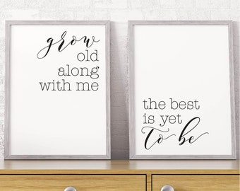 Grow Old Along WIth Me Printable Sign Set, Home Decor Gifts, Bedroom Wall Decor Over the Bed, Home Wall Printable, Minimalist Art Romance