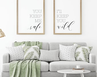 You Keep Me Safe I'll Keep You Wild Printable Sign Set, Minimalist Rustic Wall Art, Love Couple Bedroom Decor, Digital Prints Wall Poster