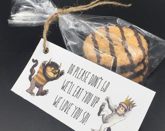 Oh Please Don't Go, We'll Eat You Up We Love You So, Where the Wild Things Are party supplies, Treat Tags, Wild One Birthday, Wild Rumpus