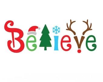 Believe Christmas SVG, Believe Svg,Believe cut files svg,Believe Silhouette Cricut ,Believe in Christmas Svg, Christmas Svg, Png,vector, DXF