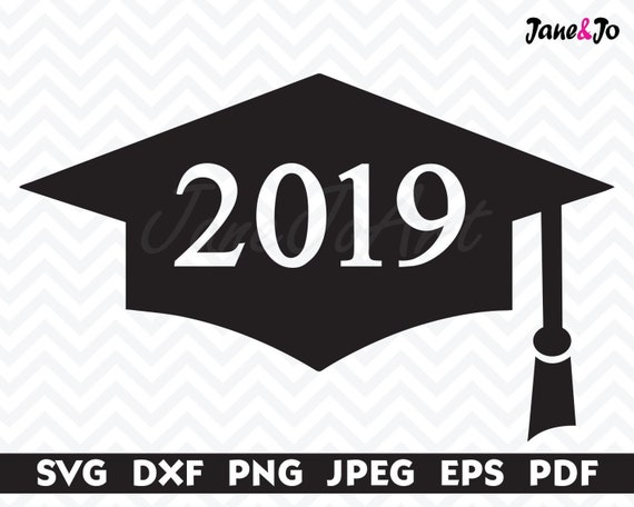 Graduation Svg 2019 Graduation Cap Svggraduation Svg Cut Etsy