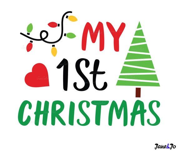 My First Christmas.My First Christmas Svg 1st Christmas Svg Silhouette Svg Dxf Jpg Pdf Vinyl Christmas Svg 1st Christmas Vector Clipart Cricut Santa Claus Svg