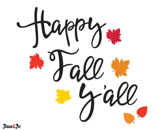 Happy Fall Yall Svg Files Fall Svg Autumn Svg Fall Svg Etsy
