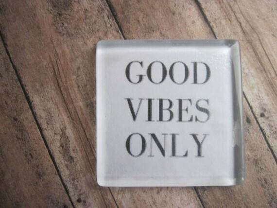 Aimant de réfrigérateur bonne Vibes, l'autonomisation mot cadeau, cadeau yoga, cadeaux de la méditation