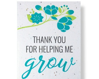 """PLANT THE CARD! - """" Thank you for helping me grow """" - Grows Wildflowers or Herbs - 100% recycled - #TYX010"""