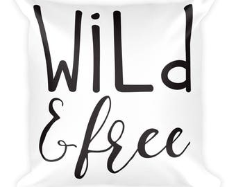 Wild & Free Square Pillow