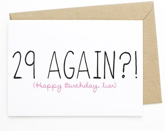 Funny 29th Birthday Card For Friend Her