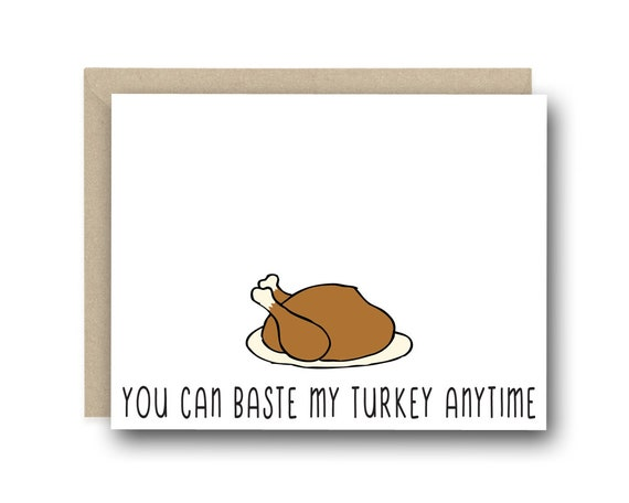 Funny thanksgiving greeting card you can baste my turkey etsy image 0 m4hsunfo