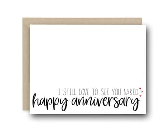 Funny Anniversary Card - I Still Love To See You Naked - Card For Husband, Card For Wife, First Anniversary, Valentines Day Card