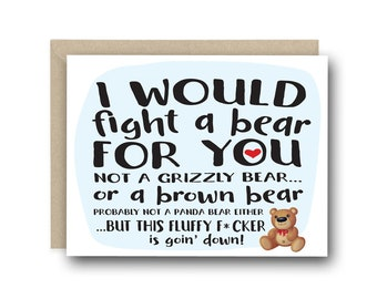 Funny Valentine's Card - I Would Fight A Bear - Card for Boyfriend, Anniversary Card, Valentines Card, Birthday Card, Funny Love Card