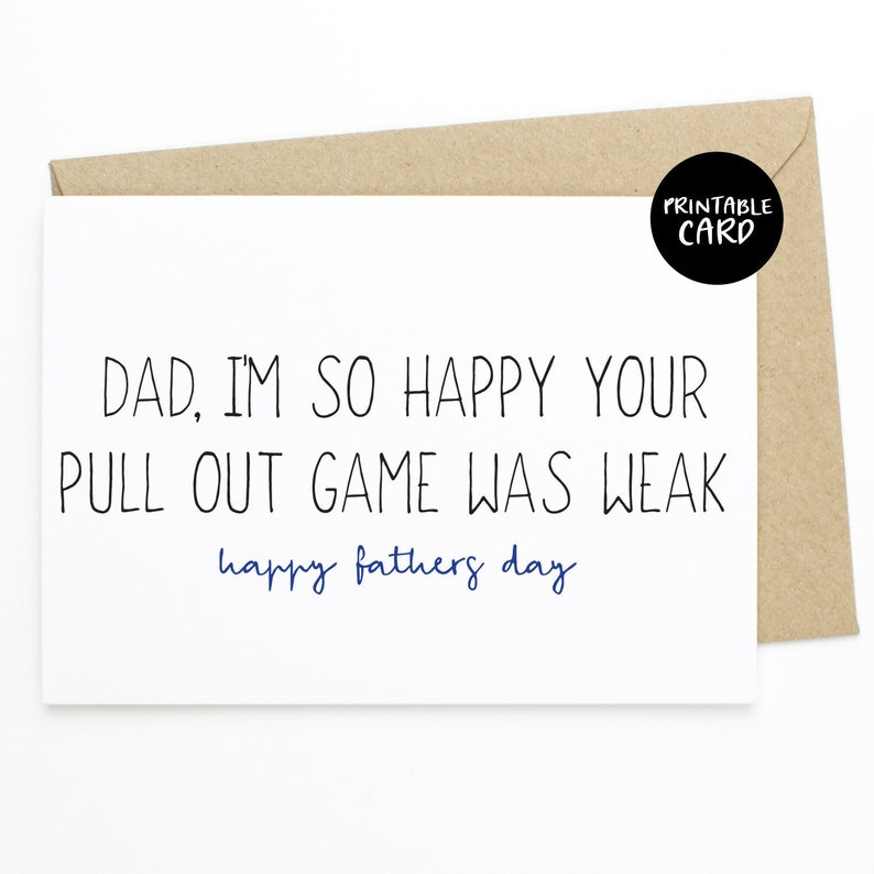 graphic relating to Printable Fathers Day Cards From Wife identify PRINTABLE Fathers Working day Card - Father, Im As a result Joyful Your Pull Out Video game was Poor - Father Card, Humorous Card for Fathers Working day, Poor Pull Out Activity Card