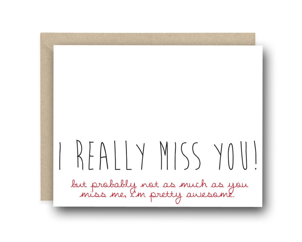 Funny I Miss You Card I Really Miss You But Probably Not As Etsy
