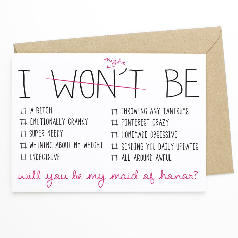 Be Check List Maid of Honor Gift I won/'t Will You Be My Maid Of Honor? Bridal Proposal Card Might Funny Maid Of Honor Card
