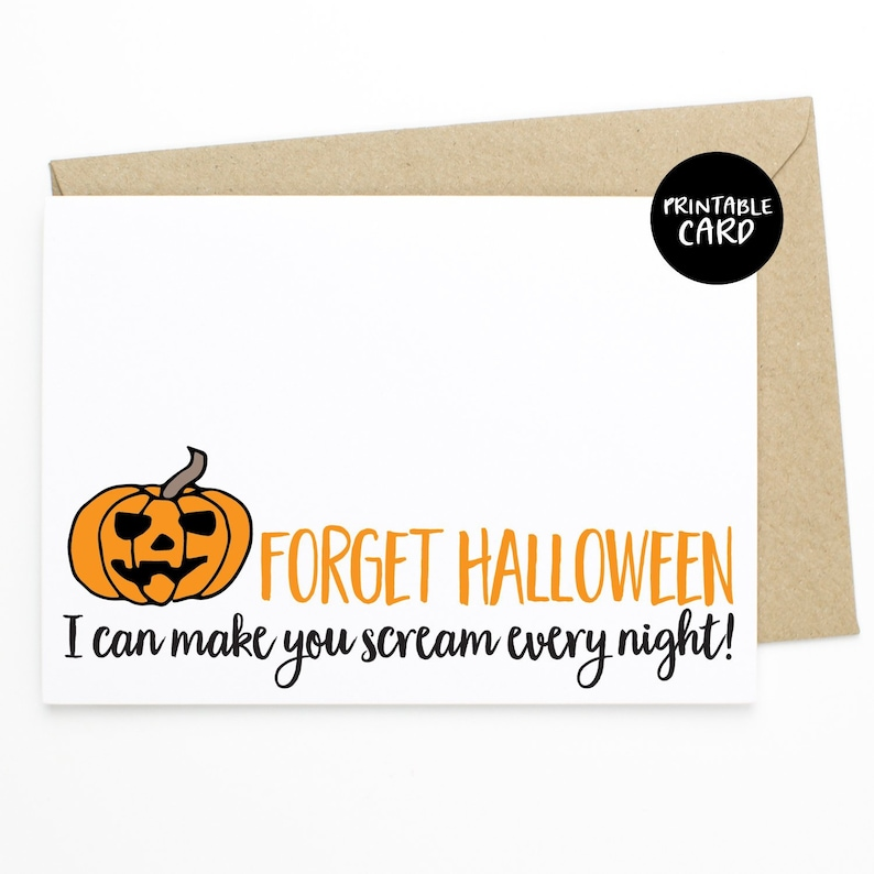 photo relating to Printable Halloween Card identify PRINTABLE Amusing Halloween Card, Card for Spouse, Card for Girlfriend, Naughty Card - Forget about Halloween I can Crank out Yourself Scream Each Night time!