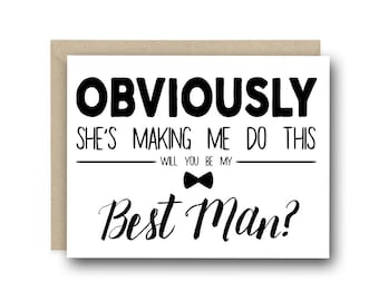 Funny Best Man Proposal  - Obviously She's Making Me Do This - Funny Best Man Card, Quirky Best Man Card, Best Man Invitation