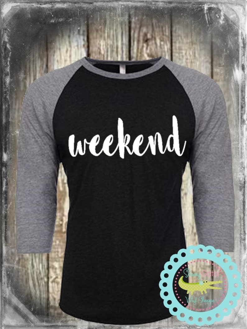 c28978b4b Weekend Raglan Women Shirt Weekend Baseball Shirt Plus Size | Etsy