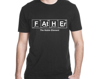c2302949 Gift for Dad, Expectant Father Gift, Father The Noble Element, Periodic  Table Shirt, Father Dad Shirt