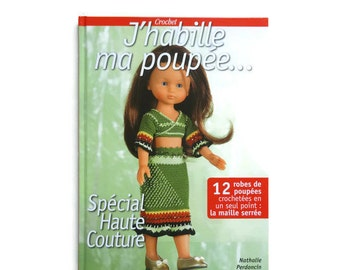 """Paper doll clothes I dress my doll... Special Haute Couture""""12 dresses dolls crocheted in a single point: the tight stitch"""