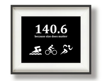 "Christmas Triathlon Gifts - Ironman - Gift for Triathlete - Triathlete Gift - Triathlon Gifts - 8"" x 10"" - Because Size Does Matter"