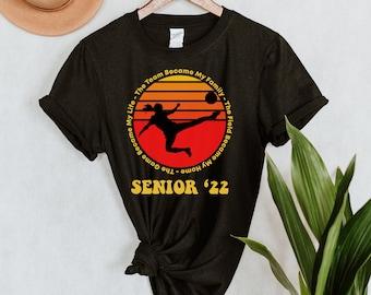 Senior Soccer Shirts - Soccer Senior Gifts - Senior Night Gifts - Soccer Senior 2022 - Soccer Team Gifts - Soccer Team Shirt