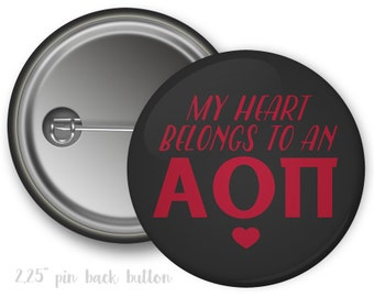 "AOII Alpha Omicron Pi Heart Belongs Boyfriend Single or Bulk 2.25"" Pinback Button"
