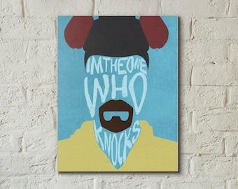 "Walter White, ""I'm the one who knocks"", Breaking Bad, Wall Art Decor, Digital Print."