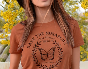 Monarch Butterfly Shirt, Save the Monarch Butterfly Shirt, Save the Monarchs tshirt, Butterfly Lover Tee, Butterfly Lover Gift, Gift for Her