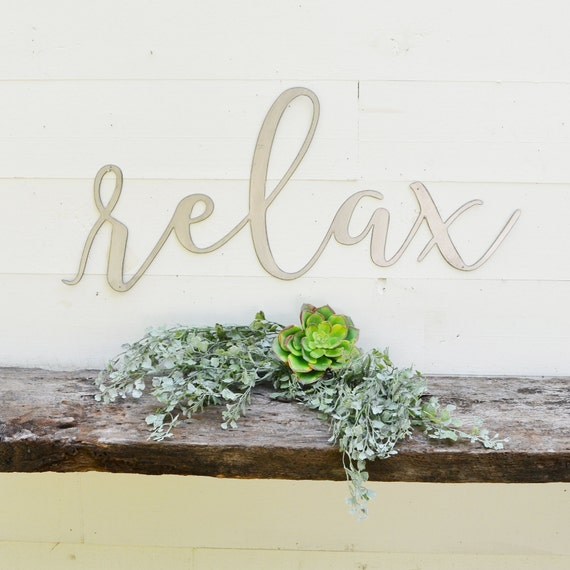 Relax Metal Sign Metal Wall Art Relax Sign Metal Words | Etsy